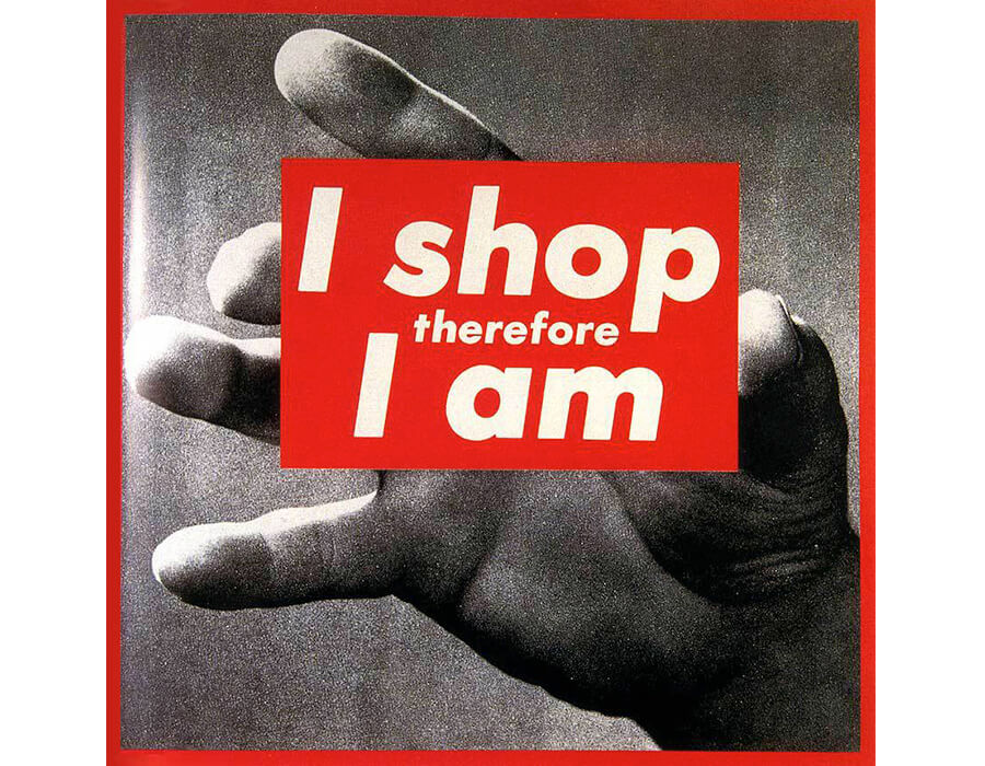 2-barbarakruger-i-shop-therefore-i-am-i-1987-900x700