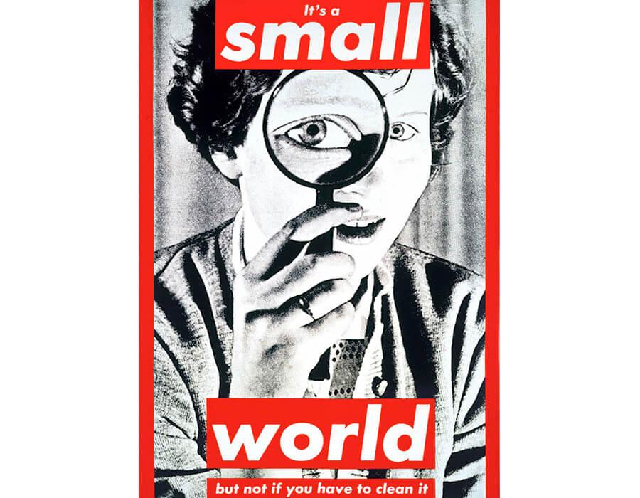 """""""Untitled (É um mundo pequeno, mas não se você tem que limpá-lo)"""" (1990)."""