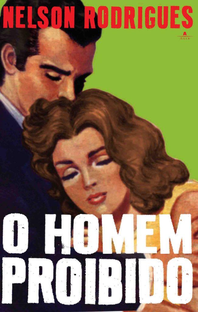 """Cartaz da peça """"O Homem Proibido"""" de Nelson Rodrigues"""