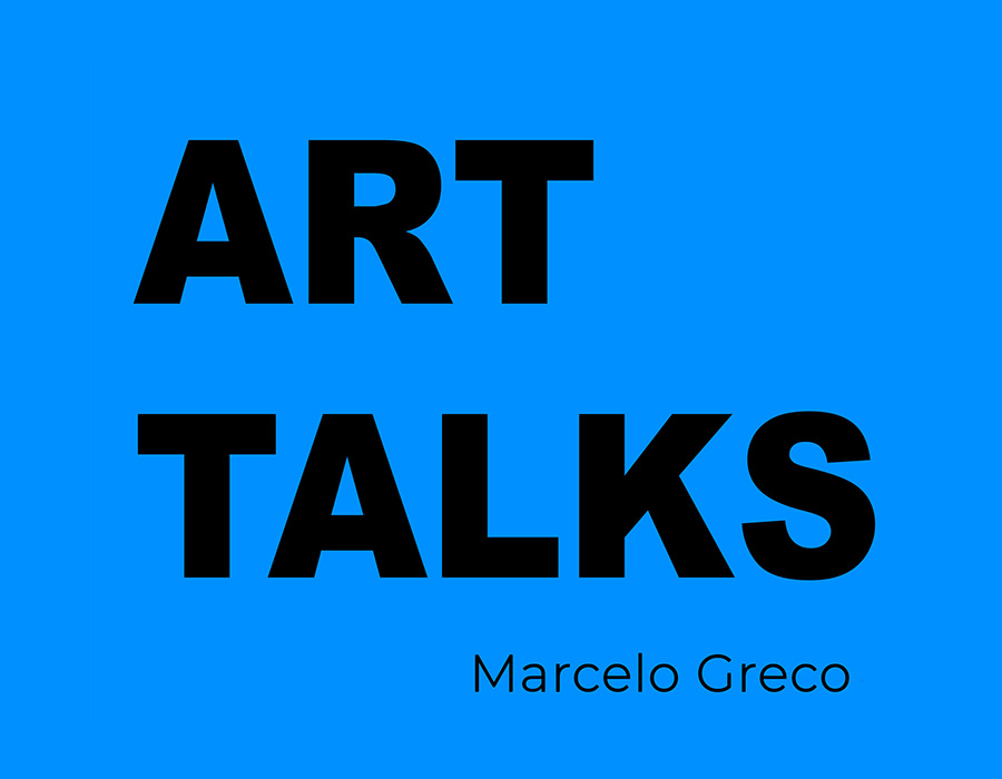 art talks marcelo greco; mercado fine art