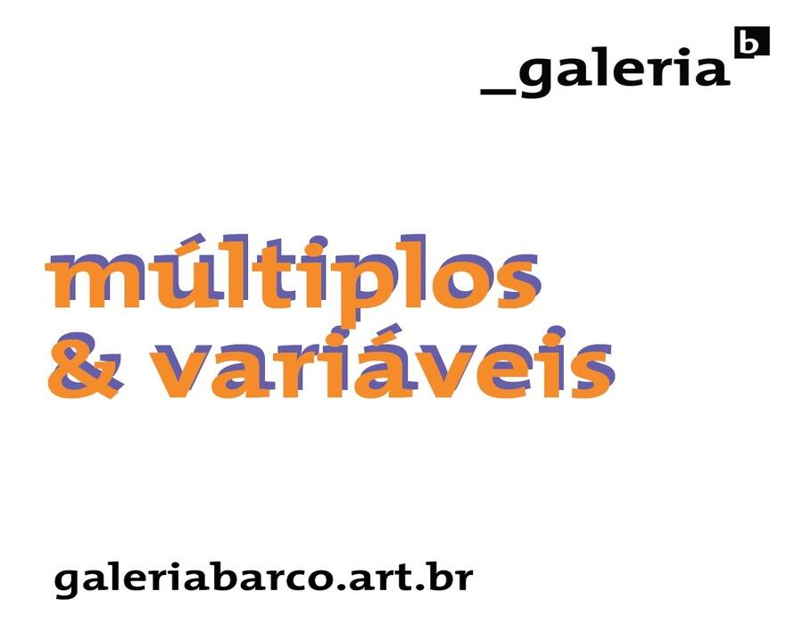 Coleção Múltiplos & Variáveis; galeria b_arco